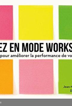 Livres Couvertures de Passez en mode workshop ! 50 ateliers pour améliorer la performance de votre équipe