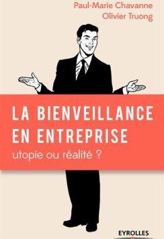 Livres Couvertures de La bienveillance en entreprise : utopie ou réalité ?