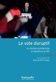 Livres Couvertures de Le vote disruptif