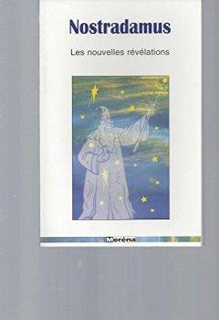 Livres Couvertures de Nostradamus, nouvelles révélations