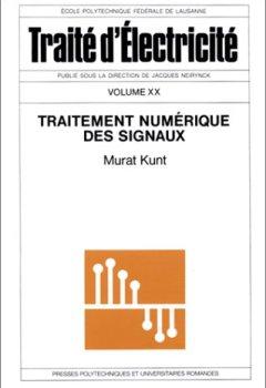 Livres Couvertures de Traitement numérique des signaux - Traité d'électicité, volume XX