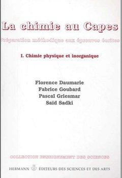 Livres Couvertures de CAPES chimie : préparation méthodique à l'écrit du CAPES et de l'agrégation interne, volume 1