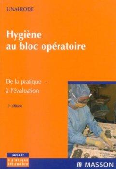 Livres Couvertures de Hygiène au bloc opératoire: De la pratique à l'évaluation