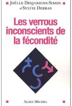 Livres Couvertures de Les verrous inconscients de la fécondité