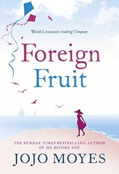 Livres Couvertures de Foreign Fruit (English Edition)