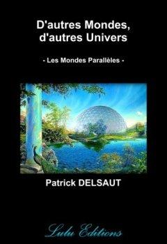 D'autres Mondes, d'autres Univers (Noir et Blanc) de Indie Author