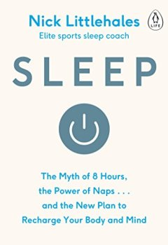 Livres Couvertures de Sleep: The Myth of 8 Hours, the Power of Naps... and the New Plan to Recharge Your Body and Mind