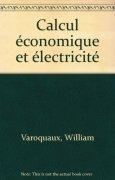 Livres Couvertures de Calcul économique et électricité