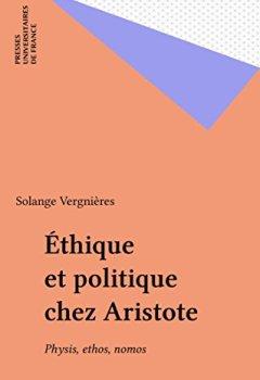 Éthique et politique chez Aristote: Physis, ethos, nomos de Indie Author