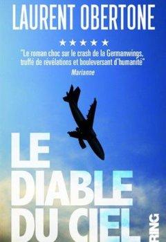 Livres Couvertures de Le Diable du ciel - Le roman choc sur le crash de la Germanwings, truffé de révélations et boulevers