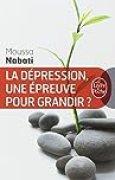 La dépression, une épreuve pour grandir ?