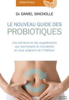Livres Couvertures de Le Nouveau Guide des probiotiques