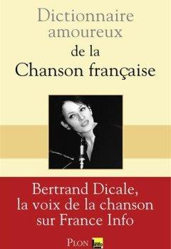 Livres Couvertures de Dictionnaire amoureux de la chanson française
