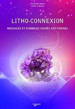 Livres Couvertures de Litho-connexion : Messages et symboles sacrés des pierres