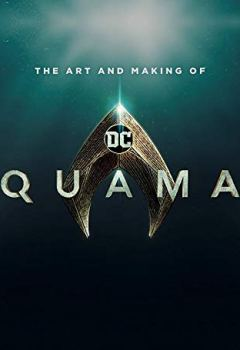 Livres Couvertures de The Art and Making of Aquaman