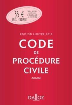 Livres Couvertures de Code de procédure civile 2019 annoté. Édition limitée