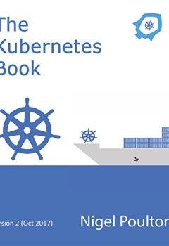Livres Couvertures de The Kubernetes Book: Version 2 - Oct 2017 (English Edition)