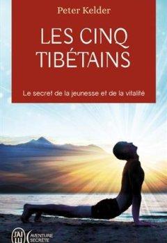 Livres Couvertures de Les 5 Tibétains : Le secret de la jeunesse et de la vitalité