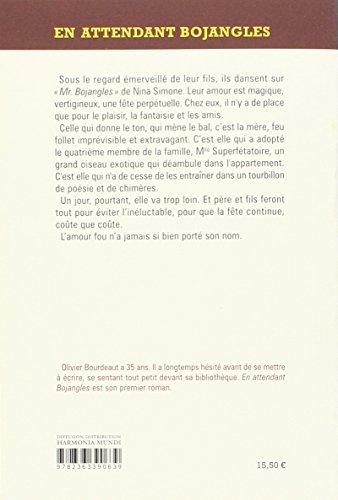 En attendant Bojangles // Grand Prix RTL-Lire 2016 / Le Roman des étudiants 2016 France Culture-Télérama / Prix France Télévision 2016