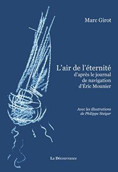 Livres Couvertures de L'air de l'éternité: D'après le journal de navigation d'Éric Mounier