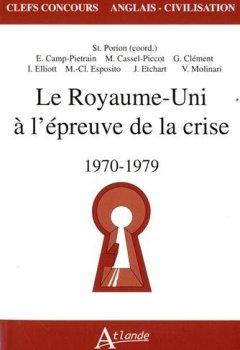 Livres Couvertures de Le Royaume Uni à l'epreuve de la crise, 1970-1979