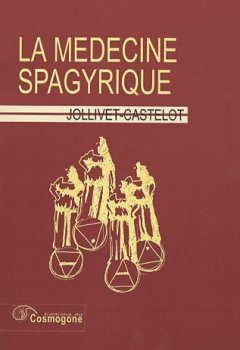 Livres Couvertures de La médecine spagyrique