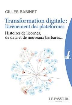 Livres Couvertures de Transformation digitale : l'avènement des plateformes