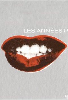 Livres Couvertures de Les Années Pop, 1956-1968