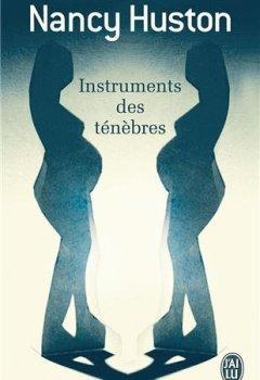 Livres Couvertures de Instruments des ténèbres - Prix Goncourt des Lycéens 1996