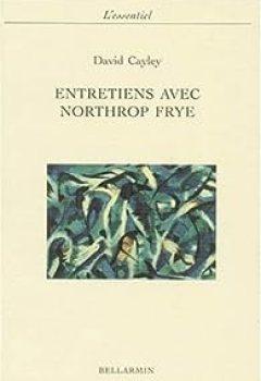 Livres Couvertures de Entretiens avec Northrop Frye