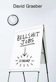 Livres Couvertures de Bullshit Jobs: A Theory