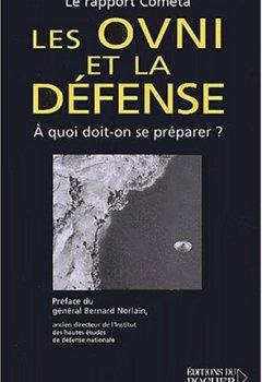 Livres Couvertures de Les OVNI et la défense : À quoi doit-on se préparer ?