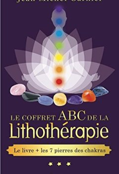 Livres Couvertures de Le coffret ABC de la lithothérapie - Le livre + 7 pierres des chakras