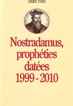 Livres Couvertures de Nostradamus, Prophéties Datées
