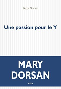 Livres Couvertures de Une passion pour le Y
