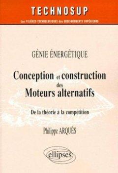 Livres Couvertures de Conception et construction des moteurs alternatifs