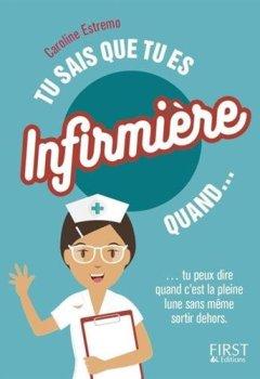 Livres Couvertures de Tu sais que tu es infirmière