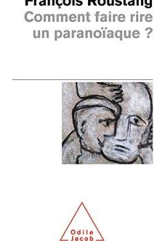 Livres Couvertures de Comment faire rire un paranoïaque ?