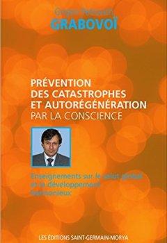 Livres Couvertures de Prévention des catastrophes et autorégénération par la conscience