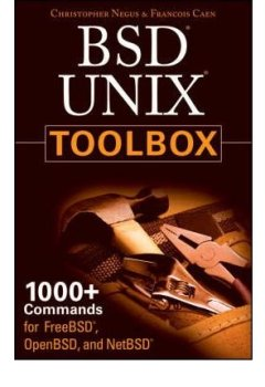 Livres Couvertures de BSD UNIX Toolbox: 1000+ Commands for FreeBSD, OpenBSD and NetBSD (Paperback) - Common