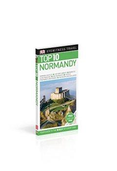 Livres Couvertures de DK Eyewitness Top 10 Travel Guide Normandy