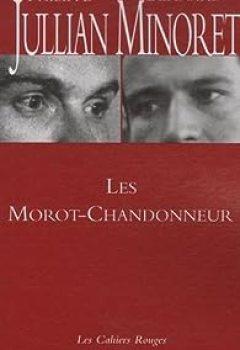 Livres Couvertures de Les Morot-Chandonneur : Ou une Grande Famille
