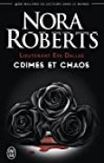 Lieutenant Eve Dallas : Crimes et chaos : Tome 31.5, L'ombre du crime ; Tome 33.5, Dans l'enfer du crime ; Tome 37.5, Crimes pour vengeance