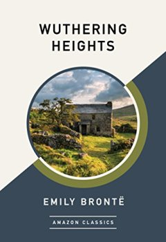 Livres Couvertures de Wuthering Heights (AmazonClassics Edition)