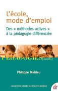 Livres Couvertures de L'école, mode d'emploi : Des