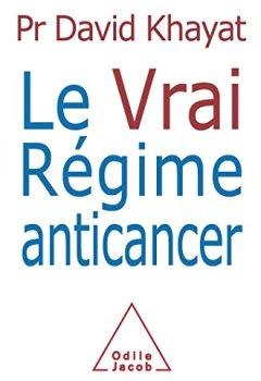 Livres Couvertures de Le Vrai Régime anticancer
