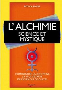 Livres Couvertures de L'alchimie : Science et mystique