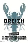 Breizh - Un panorama contemporain de la gastronomie bretonne