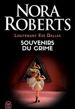 Livres Couvertures de Lieutenant Eve Dallas (Tome 22) - Souvenirs du crime