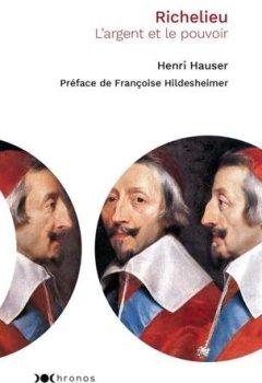 Telecharger Richelieu : L'argent et le pouvoir de Nouveau Monde Editions